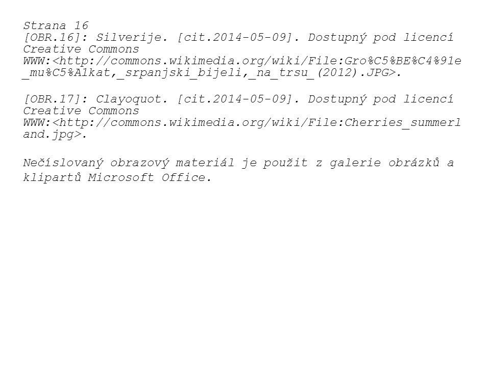Strana 16 [OBR.16]: Silverije. [cit.2014-05-09]. Dostupný pod licencí Creative Commons.